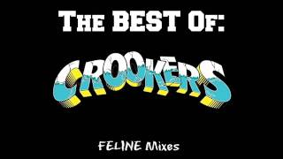 FELINE - 'The BEST Of CROOKERS!'