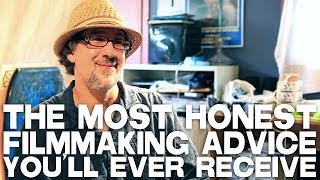 Video Most Honest Filmmaking Advice You'll Ever Receive by Dan Mirvish download MP3, 3GP, MP4, WEBM, AVI, FLV Desember 2017