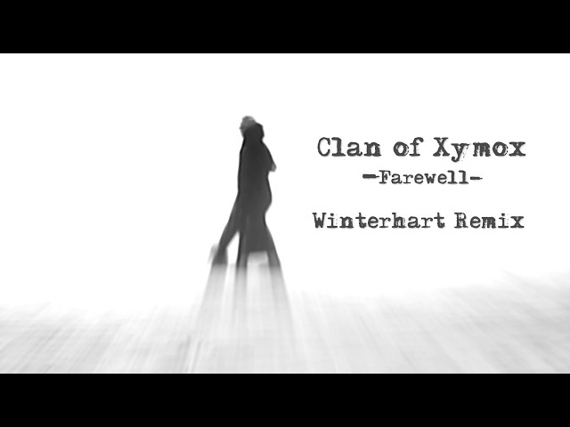 Clan of Xymox - Farewell - Winterhart Remix [HD]