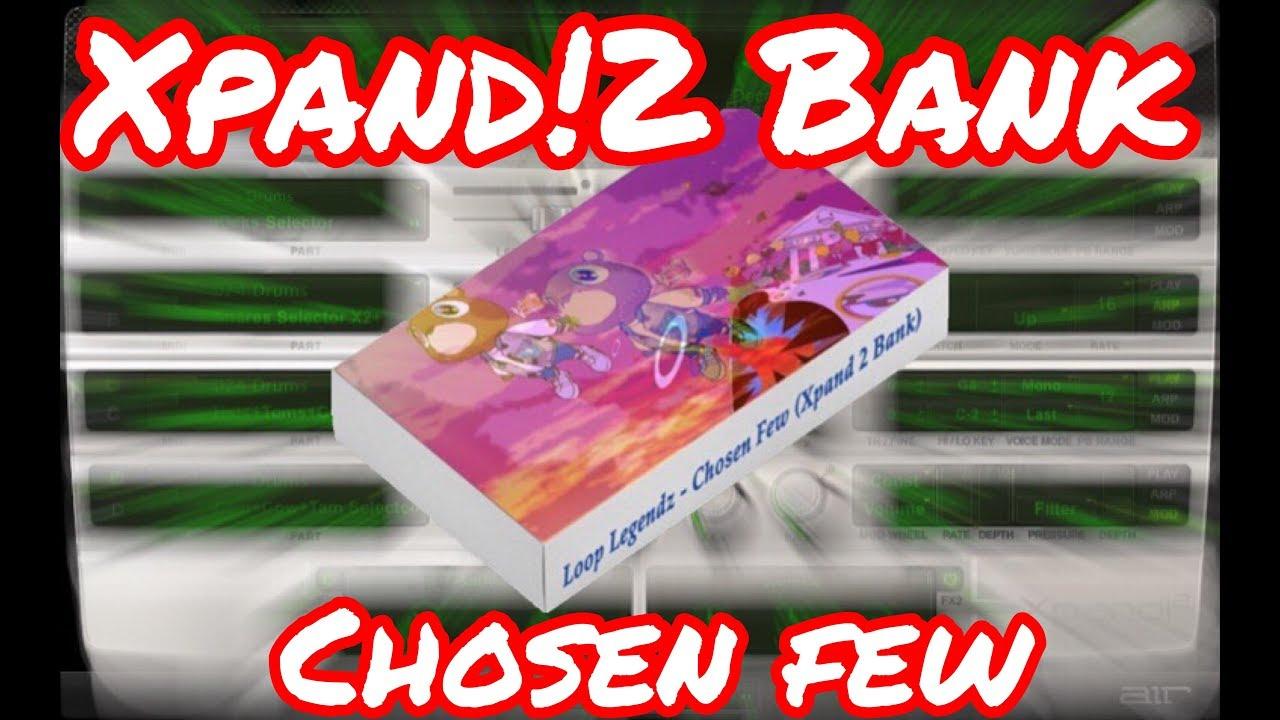 """🔥 Xpand 2 Bank """"Chosen Few"""" 30 Presets (By @LoopLegendz) Trap Expansion  Packs"""
