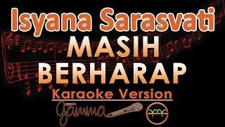 Isyana Sarasvati - Masih Berharap (Karaoke Lirik Tanpa Vokal)