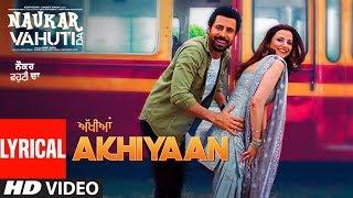 Ankhiyaan (Lyrical) Money Sondh, Priyanka Negi | Binnu Dhillon | Kulraj Randhawa | Naukar Vahuti Da