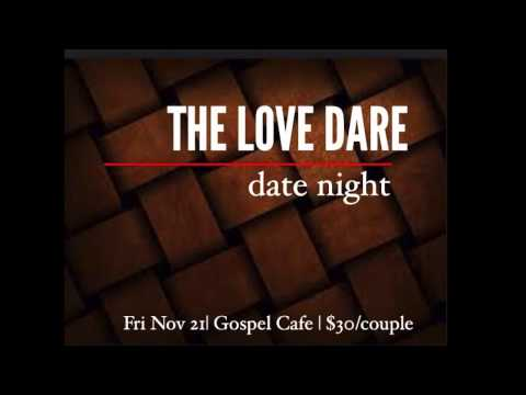 The Love Dare Ultimate Date Nite 11-21-15 couples challenge #1