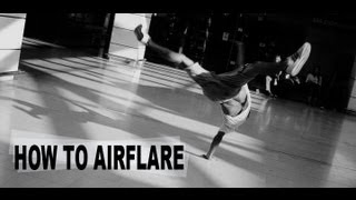 How to Airflare - Breakdance Tutorial by KAIO