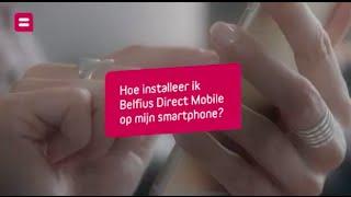 Belfius - Hoe installeer ik Belfius Direct Mobile op mijn smartphone?