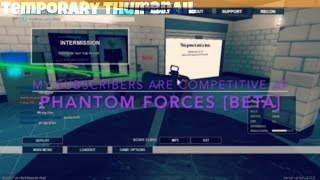 My Subscribers Are Competitive AF | ROBLOX Phantom Forces [BETA]