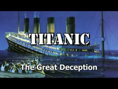 Titanic  The Great Deception  Titanic Conspiracy Presentation by John Hamer