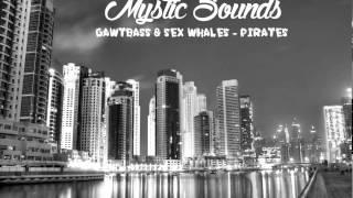 GAWTBASS & Sex Whales - Pirates (Bass Boost) HD