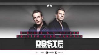 D-Block & S-te-Fan - Twisted mind fantasy(official preview)