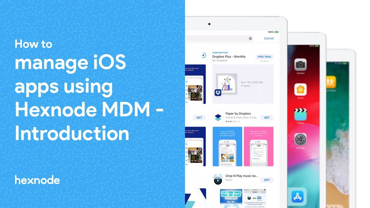 How to manage iOS apps using Hexnode MDM – Introduction