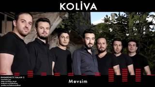 Koliva -  Mevsim 2017