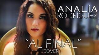 Analía Rodríguez - Al Final (Cover)