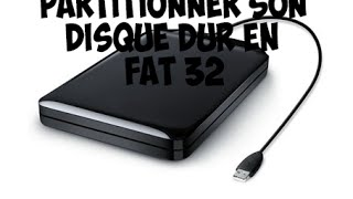 [TUTO] Partitioner son disque dur externe en FAT32 avec plus de 32 Go