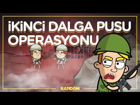 İkinci Dalga Pusu Operasyonu | RANDOM