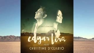"""Edgar Lira - """"En ti confiare"""" feat. Christine D"""