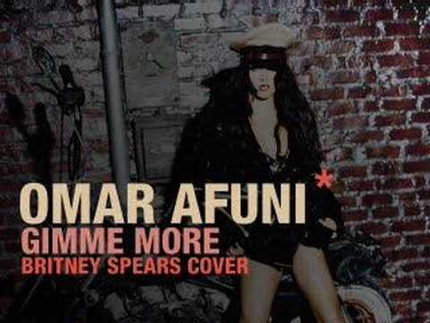 Omar Afuni - Gimme More (Britney Spears cover)