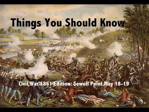 TYSK: Civil War Battles 02 Sewells Point (May 18-19, 1861)