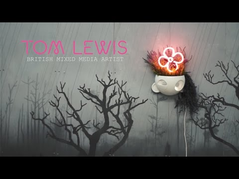 Tom Lewis - Artist Interview
