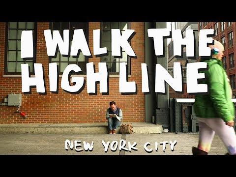 I Walk The Highline