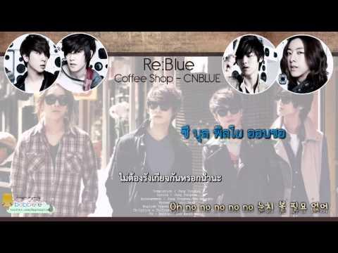 [Karaoke-ThaiSub] CNBLUE - Coffee Shop