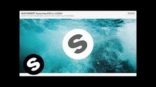 Watermät featuring Kelli-Leigh - Won't Stop (Bob Sinclar & The Cube Guys Remix)