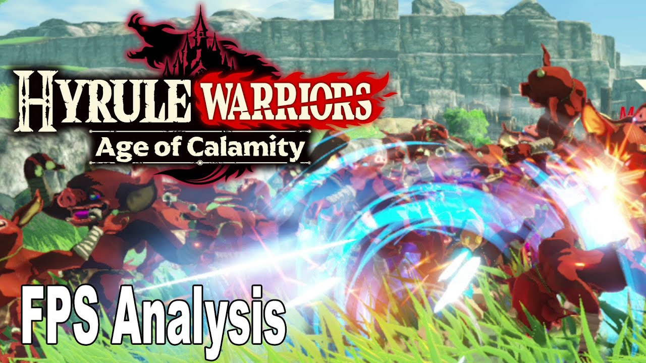 Hyrule Warriors Age Of Calamity 30fps Framerate Analysis Hd 1080p Youtube