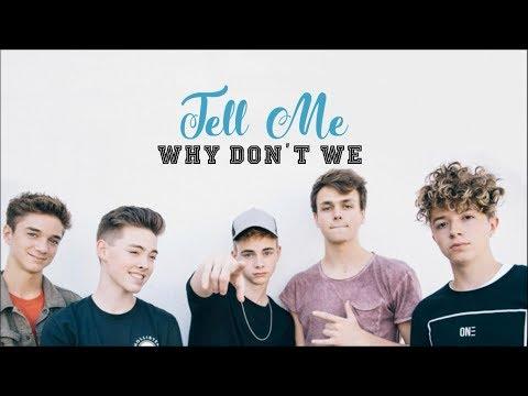 Why Don't We - Tell Me (Legendado - Tradução - Brasil)
