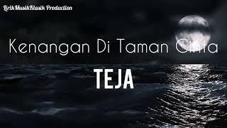 KENANGAN DI TAMAN CINTA - TEJA (LIRIK) BY LIRIKMUSIKKLASIK PRODUCTION