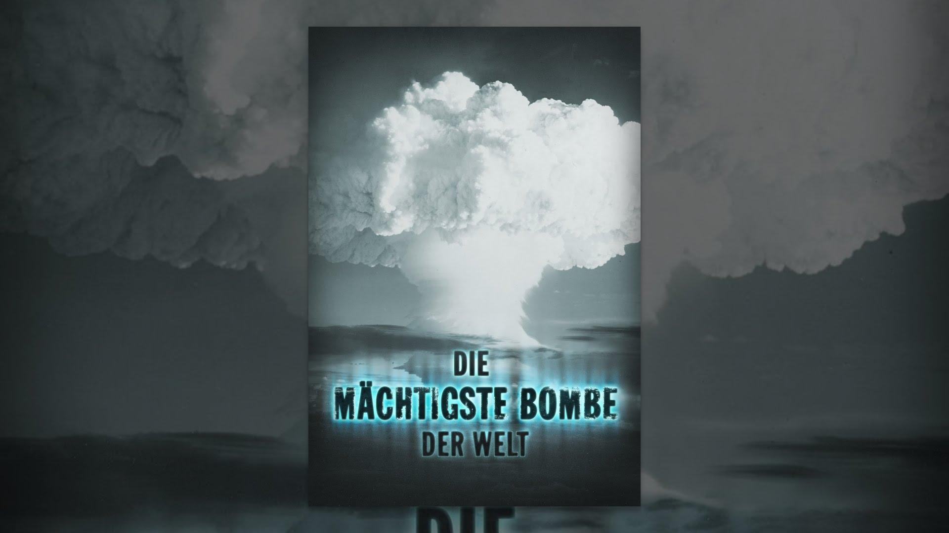 Die Größte Bombe Der Welt