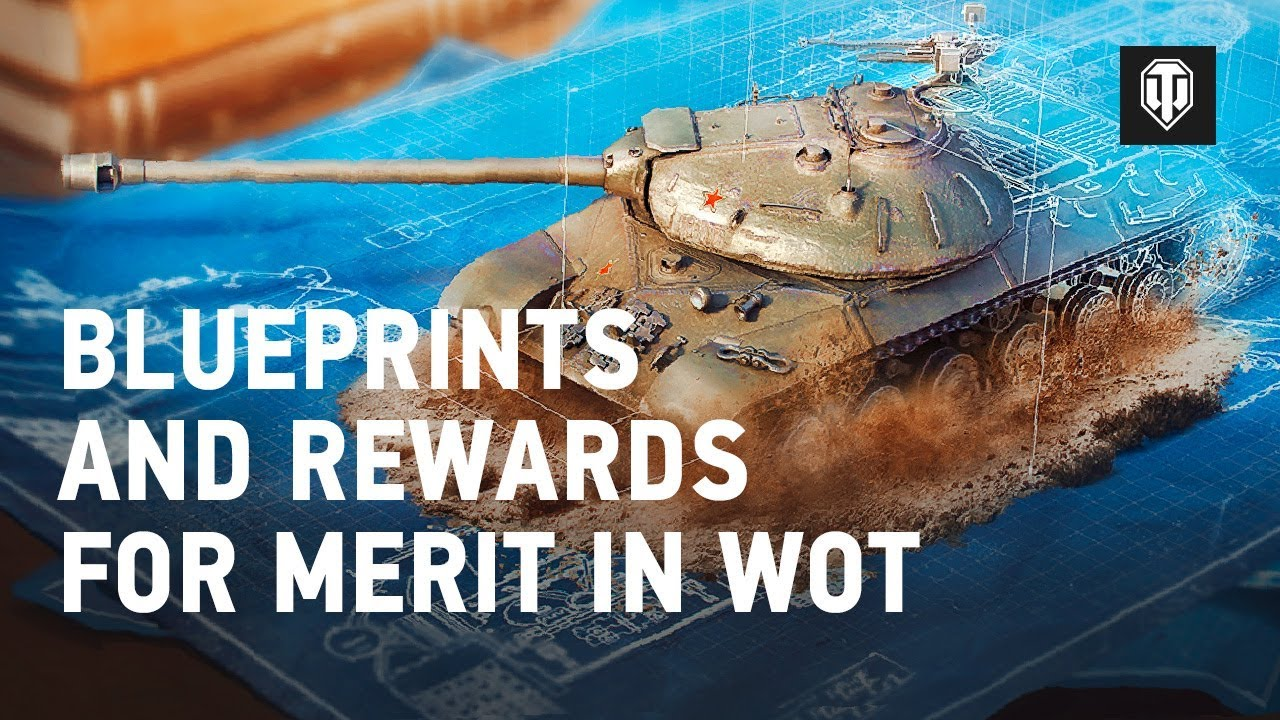 Blueprints and Rewards for Merit in WoT