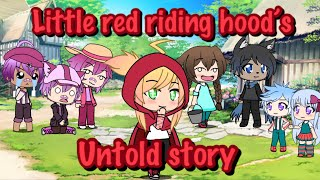 Little Red Riding Hood's untold story (Gacha Life) Lele Pons