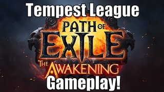 Path of Exile Act 4 Awakening: Tempest League in a Nut Shell