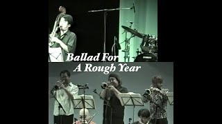 本田雅人 BBStation Ballad For A Rough Year 2004