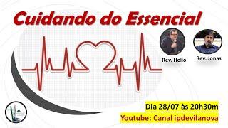 Live - Cuidando do Essencial - Com Rev. Jonas C. Ferreira