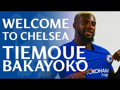 Tiemoue Bakayoko Signs For Chelsea | Exclusive Access As Bakayoko Becomes A Blue