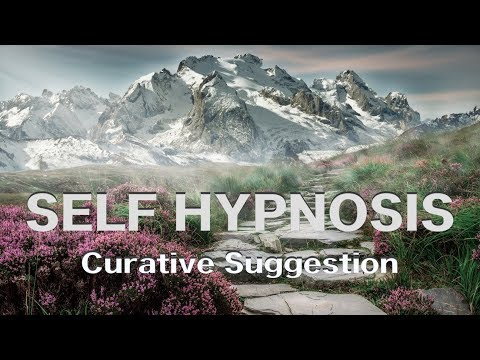 Self-Hypnosis. Mountain Top-relaxation and CURATIVE SUGGESTION