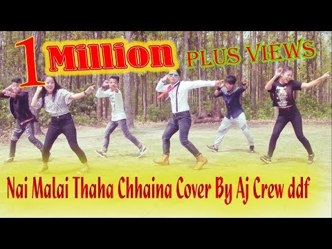 Nai Malai Thaha Chhaina Cover By Aj Crew ddf