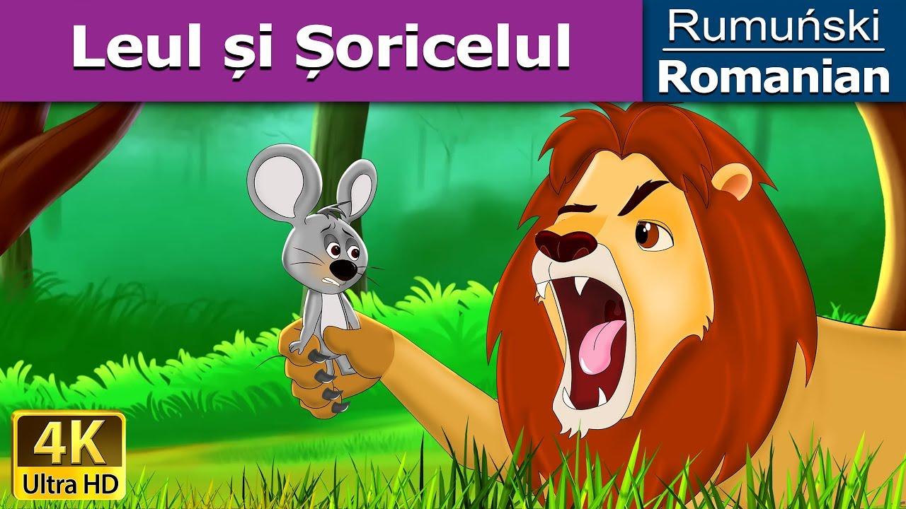 Leul și Șoricelul | Povesti pentru copii | Basme in limba romana | Romanian Fairy Tales