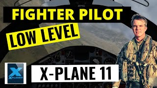 Low Level Flying Decision Making - Fighter Pilot Flies X-Plane (Experimental)