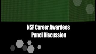 NSF CAREER Panel Discussion