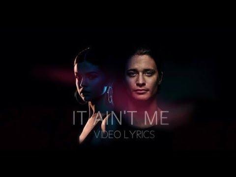 Selena Gomez & Kygo-It Ain't Me (Video Lyrics)