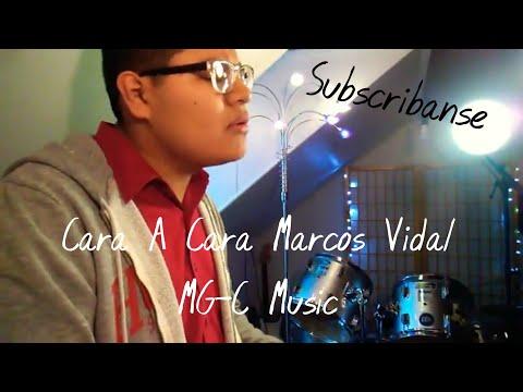Cara A Cara - Marcos Vidal | (Cover) MG-C Music