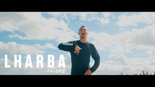 MR CRAZY - LHARBA [Officiel Video]