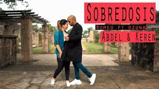 Sobredosis Romeo Santos Ft Ozuna Dance by Abdel And Keren