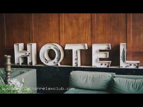 Relaxing Background Music for Hotels & Hostels: Classic Piano New Age Collection