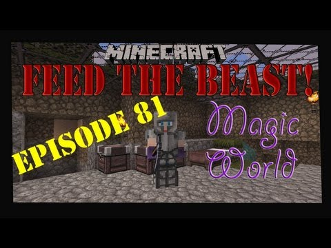 Minecraft Feed The Beast Magic World Let's Play Episode 81 - The Wither!