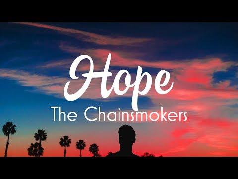 The Chainsmokers - Hope (Lyrics) ft. Winona Oak