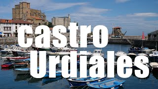 Castro Urdiales, Cantabria, Spain - 4K UHD - Virtual Trip