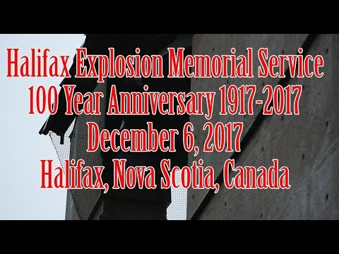 Halifax Explosion Memorial Service 2017 | 100 Year Anniversary | December 6, 2017 | Nova Scotia