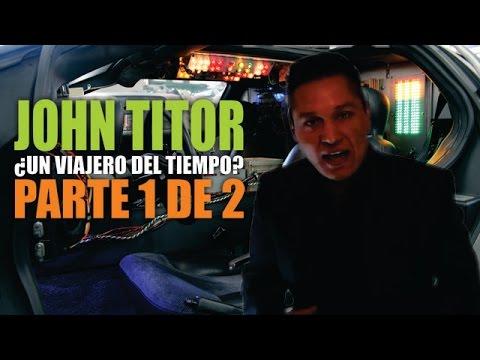 John Titor, ¿Un viajero del tiempo? - YouTube  John Titor, ¿U...